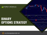 Binary Option Trading Strategies Can a beginner make money with Binary