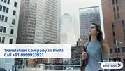 Translation Company in Delhi - Call us 9999933921