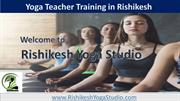 Rishikesh Yoga Studio - Yoga Teacher Training in Rishikesh India