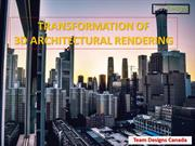 Transformation Of 3D Architectural Rendering