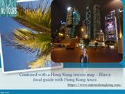 Confused with a Hong Kong tourist map – Hire a local guide with Hong K