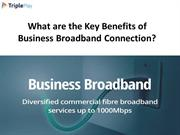 What are the Key Benefits of Business Broadband