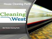 Best Vacate Cleaning Perth