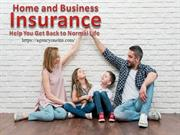 Home and Business Insurance Help You Get Back to Normal Life