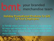Holiday Promotional Products To Gift To Your Employees