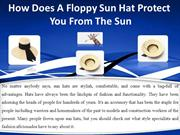 How Does A Floppy Sun Hat Protect You From The Sun