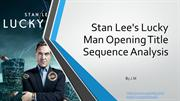 Stan Lee's Lucky Man Opening Title Sequence Analysis