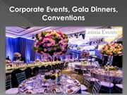 Corporate Events, Gala Dinners, Conventions
