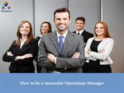 how to be a successful operations manager
