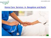 Home Care  Services  in  Bangalore and Kochi