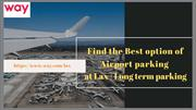 Lowest price lax Airport parking at way