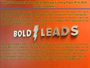 How To Increase Business With Befitting Landing Pages With Bold Leads