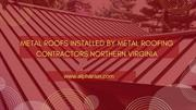 Metal Roofing Contractors Northern Virginia | Alpha Rain