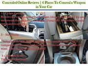 Concealed Online Reviews | 6 Places To Conceal a Weapon in Your Car