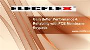 Gain Better Performance & Reliability with PCB Membrane Keypads