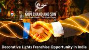Decorative Lights Franchise Opportunity in India
