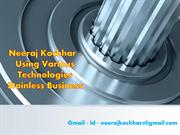 Neeraj Kochhar -  Stainless Business Technologies Provides Ideas
