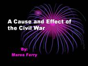A Cause and Effect on the Civil War