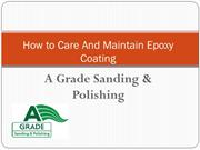 How to Care And Maintain Epoxy Coating