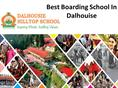 Best Boarding school in dalhousie,  Best Boarding School In Jammu Kash