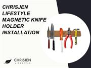 how to install Magnetic knife holder
