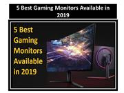 5 Best Gaming Monitors Available in 2019