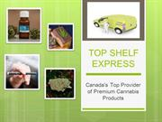Buy Weed Online in Canada at Top Shelf Express