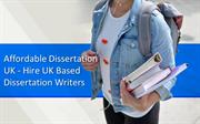 Affordable Dissertation UK - Hire UK Based Dissertation Writers
