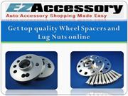 Get top quality Wheel Spacers and Lug Nuts online