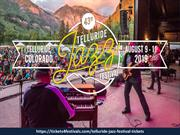 Cheap Telluride Jazz Festival 2019 Tickets with Massive Lineup
