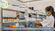 The Very Important Process of Drinking Water Quality Testing in SFTS L