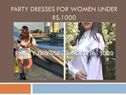 Party Dresses For Women Under Rs.1000
