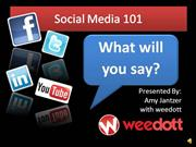 Social Media 101: What will you say?