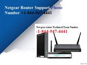 Netgear Router support Number +1-844-947-4441