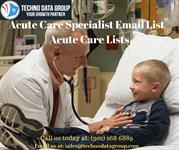 Acute care specialist Email List & Mailing List