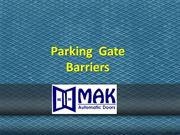 Parking Gate Barriers Dubai, Unipark  Barrier Suppliers in Dubai,  Car