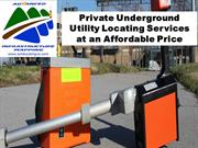 Private Underground Utility Locating Services at an Affordable Price
