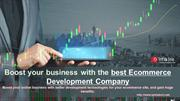 Boost your business with the best Ecommerce Development Company
