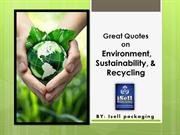 Great Quotes on Environment, Sustainability, and Recycling