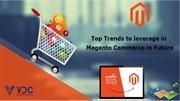 What are the Future Changes Expected in Magento Commerce