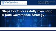 Steps For Successfully Executing A Data Governance Strategy