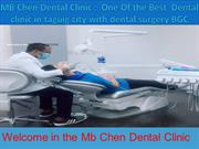MB Chen Dental Clinic -  One Of the Best  Dental clinic in taguig city