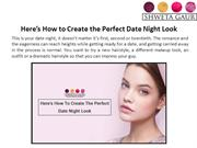 Here How to Create the Perfect Date Night Look