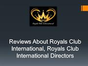 @Royals Club International|Royals Club International Directors