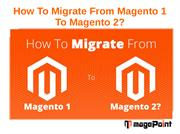 How To Migrate From Magento 1 To Magento 2?
