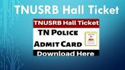 TNUSRB Hall Ticket 2019 - Download TN Police SI Constable Admit Card