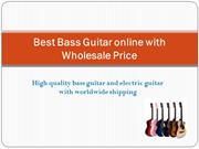 Shop Best Bass Guitar online with Wholesale Price - Banggood