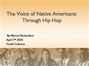 Native American Hip Hop- Youth Culture
