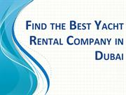Luxury Yacht Rental Dubai - Yacht Charter in UAE.pptx