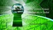 Best Flower Shop for Online Flower Deliveries in Dubai_flower shop in